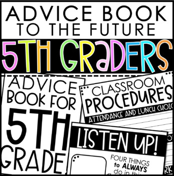 Advice Book to the Future 5th Graders