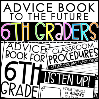 Advice Book to the Future 6th Graders