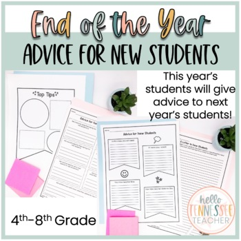 End of the Year Advice For New Students, 5 Activities, (Grades 3-12)