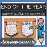 End of the Year Activities - Advice to Future Students