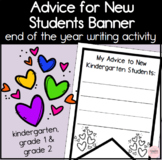 Advice for New Students Banner End of the Year Writing Activity