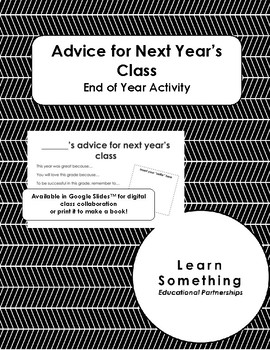 Advice for Next Year's Class End of Year Activity