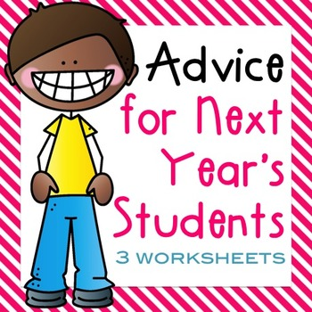 End of the Year Activities Students give Advice for next y