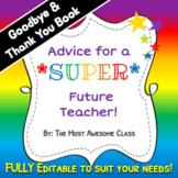 Advice for a Future Teacher Book - Editable - Student Teac