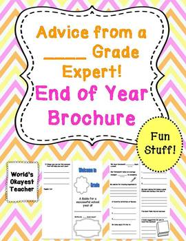 Advice from a ___Grade Expert: End of Year Brochure