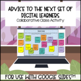 Advice to digital learners collaborative for use with Goog