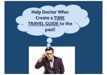 Advise Doctor Who - create a time travel guide book to history!