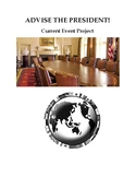Advise the President- Current Event Project
