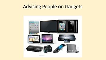 Advising People on Gadgets