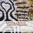 Advising a School Literary Magazine