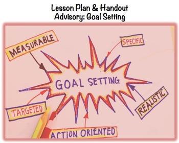 Advisory Lesson & Handout: Goal Setting