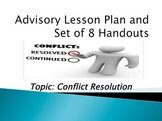 Advisory Lesson & Handouts: Conflict Resolution