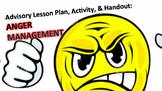 Advisory Lesson Plan: Anger Management Activity & Handouts COMMON CORE