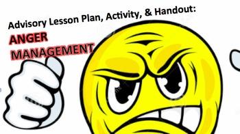 Advisory Lesson Plan: Anger Management Activity & Handouts