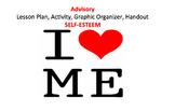 Advisory Self-esteem Lesson Plan, Handouts, Graphic Organizer