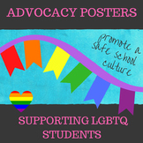 Advocate for LGBTQ Students Posters: Promote Safe Schools