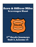 Aero & Officer Mike Scavenger Hunt, 3rd Grade Journeys, Unit 3, Lesson 14