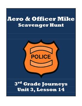 Aero & Officer Mike Scavenger Hunt, 3rd Grade Journeys, Unit 3, Lesson 14