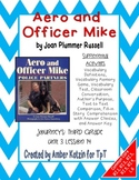 Aero and Officer Mike Mini Pack Activities 3rd Grade Journeys: Unit 3, Lesson 14
