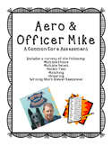 Aero and Officer Mike Assessment