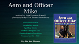 Aero and Officer Mike: Journey's Lesson 14