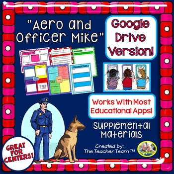 Aero and Officer Mike Journeys 3rd Grade Unit 3 Google Digital Resource