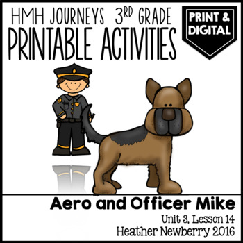 Aero and Officer Mike: Journeys 3rd Grade (Unit 3, Lesson 14)