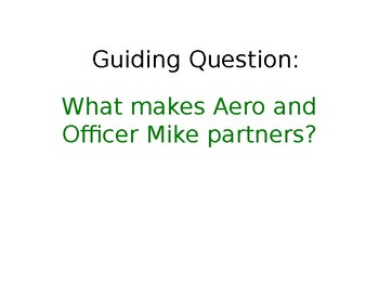 Aero and Officer Mike PowerPoint with Weekly Activities Journeys Grade 3