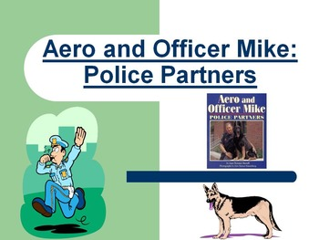 Aero and Officer Mike StoryTown Lesson 7 Editable Vocabulary PowerPoint