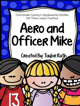 Aero and Officer Mike Supplemental Activities -- Third Grade Unit 3 Lesson 14
