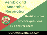 Aerobic and Anaerobic Respiration - Handout and practice q