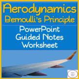Aerodynamics: Bernoulli's Principle PowerPoint, Student Gu