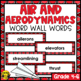 Aerodynamics & Flight Word Wall Words- Editable