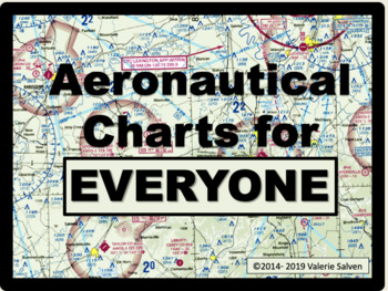 Aeronautical Charts for Everyone—future pilots, passengers