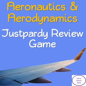 Aeronautics & Aerodynamics Justpardy Review Game