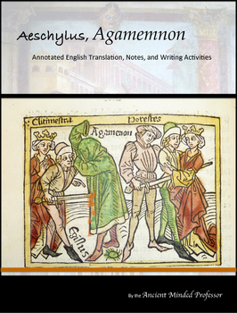 Aeschylus, Agamemnon - English text with annotations and writing exercises