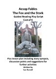 Aesop Fables The Fox and the Stork cast of 6 play plus lesson plan