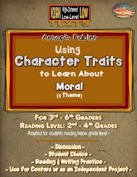 Aesop's Fables--Using Character Traits to Learn about Moral & Theme