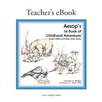 Aesop's 1st Book of Childhood Adventures - Teacher's eBook