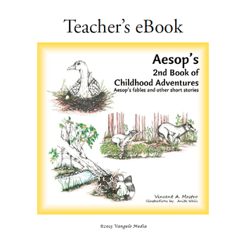 Aesops 2nd Book of Childhood Adventures - Teachers eBook