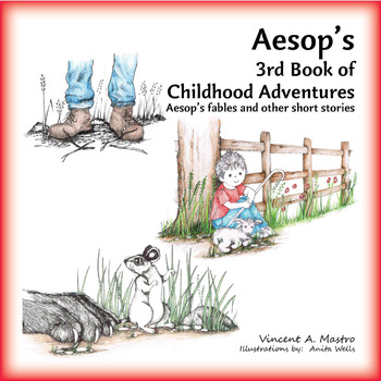 Aesop's 3rd Book of Childhood Adventures - Common Core (paperback)