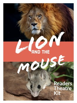 Aesops Fable: The Lion & The Mouse Readers Theatre Script & Resources