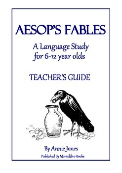 Aesop's Fables - A Language Study for 6-12 Year Olds (Montessori-based)