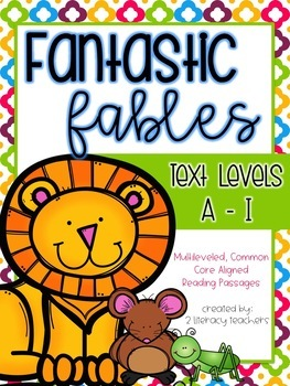 Aesop's Fables: CCSS Aligned Leveled Reading Passages & Activities *BUNDLE* A-I