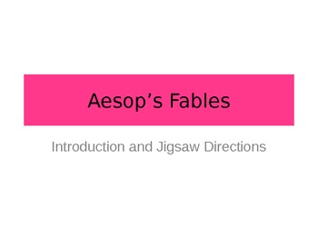 Aesop's Fables Intro and Jigsaw
