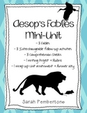 Aesop's Fables Mini Unit-- 8 Fables + Activities + Project + Assesment!