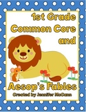 Aesop's Fables and First Grade Common Core Standards