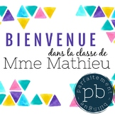 Affiche Bienvenue dans la classe de / French Welcome Poster Colourful Triangles