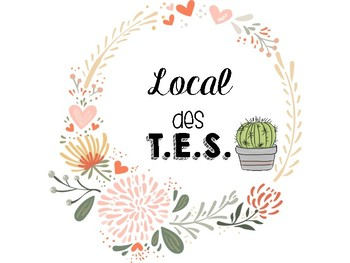 """Affiche """"Local des T.E.S."""