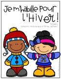 Affiches : Je m'habille pour l'hiver!